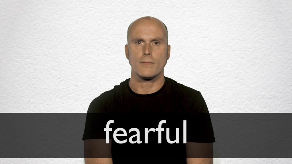 Never be fearful