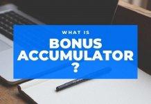 What Is Bonus Accumulator And Is It Worth It