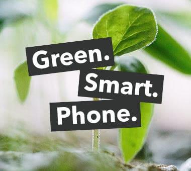Green. Smart. Phone