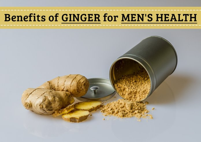 Benefits of Ginger for Mens Health